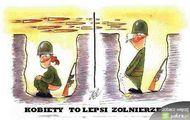 Kobiety to lepsi zołnierze