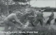 TechnoAndroid - Idiotic World War
