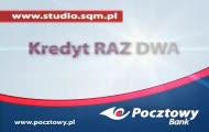 Film reklamowy Bank Pocztowy Kredyt Raz Dwa SQM Studio